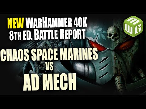 Chaos Space Marines vs Adeptus Mechanicus Warhammer 40k 8th Edition Battle Report Ep 25