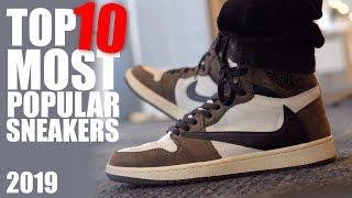 TOP 10 Most Popular Sneakers of 2019 (So Far)