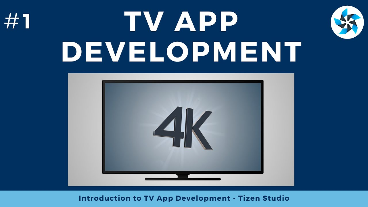 Smart Tv app development | samsung smart tv app development tutorial