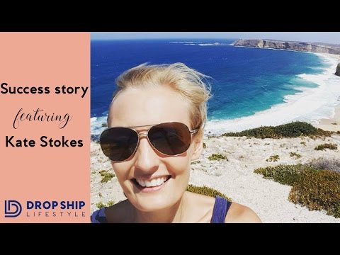 Drop Ship Lifestyle Success Chat With Kate