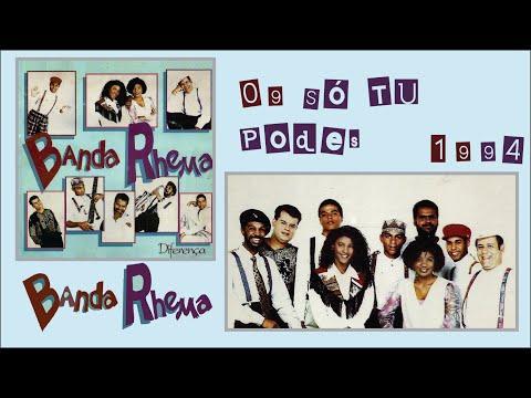 Banda Rhema LP / CD Diferença (1994) - 09 Só Tu Podes