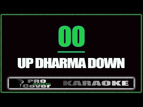 OO - UP DHARMA DOWN (KARAOKE)