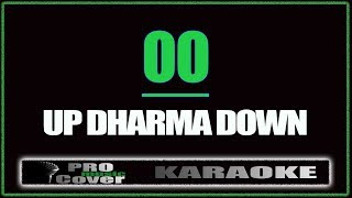 OO - UP DHARMA DOWN (KARAOKE) (KARAOKE)