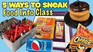 5 Smart Ways To Sneak Food Into Class Without Getting Caught: PART 20 - SCHOOL LIFE HACKS| Nextraker