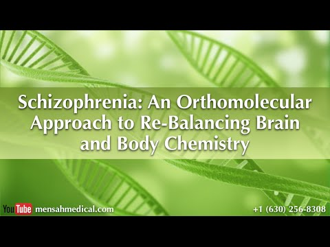 """Schizophrenia: An Orthomolecular Approach to Re-Balancing Brain & Body Chemistry"""