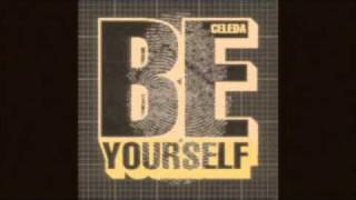 Danny Tenaglia & Celeda - Be Yourself (Lateral Cut Groove Remix)