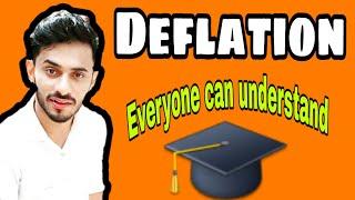 #3 Deflation ( In Hindi )