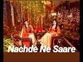 Nachde Ne Saare Dance Performance