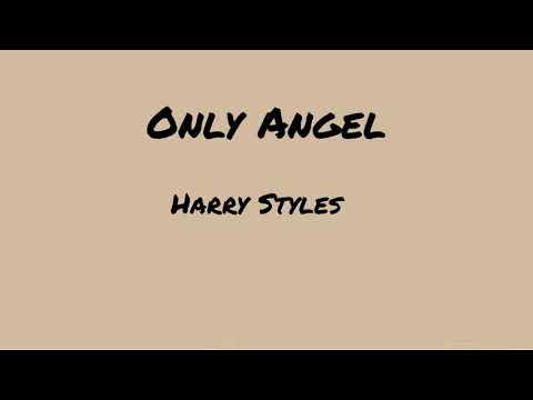Download Harry Styles - Only Angel (Lyrics)