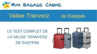Valise cabine eastpak tranverz Mon Bagage Cabine