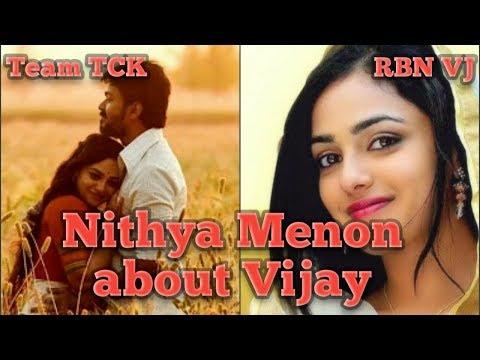 Nithya Menon about Thalapathy Vijay | Mersal | Team TCK