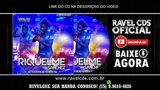 Riquelme Sanchez Em Muniz Ferreira - Ba Cd 2018