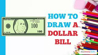 How to Draw a Dollar Bill in a Few Easy Steps: Drawing Tutorial for Kids and Beginners