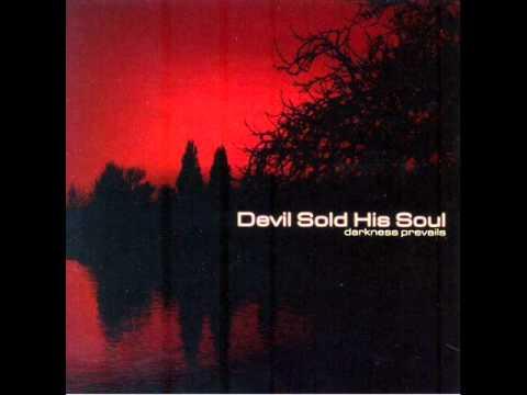 Devil Sold His Soul - LIYL