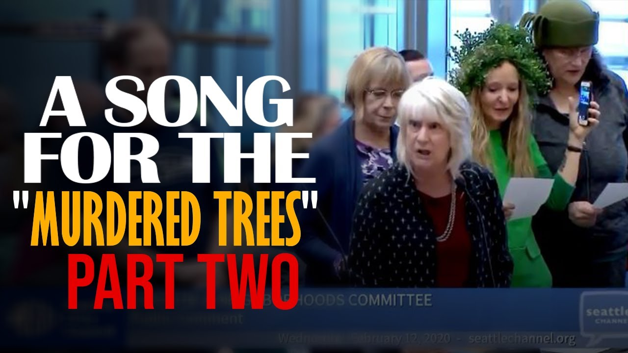 Glenn Beck Presents a Broadway Musical from the Seattle City Council: THE MURDERED TREES, PART II -