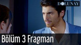 Dolunay 3. Bölüm Fragman