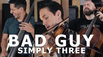 Bad Guy - Billie Eilish (violin/cello/bass cover) - Simply Three | STUDIO SESSIONS