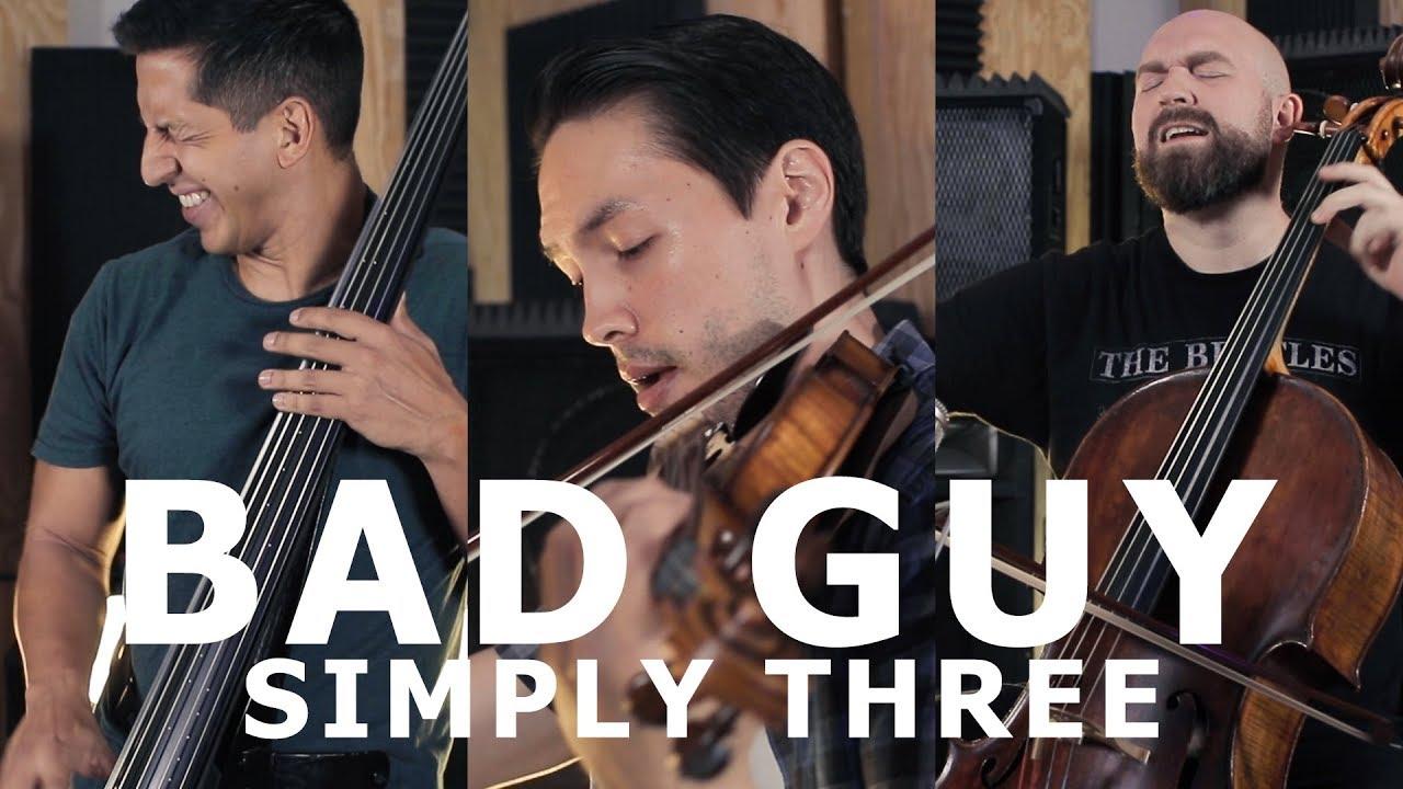 Bad Guy - Billie Eilish (violin/cello/bass cover) - Simply Three | STUDIO SESSIONS