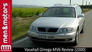 Vauxhall Omega MV6 Review (2000)
