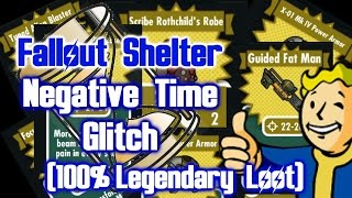 Fallout Shelter - Negative Time Glitch (Guaranteed Legendary Loot)