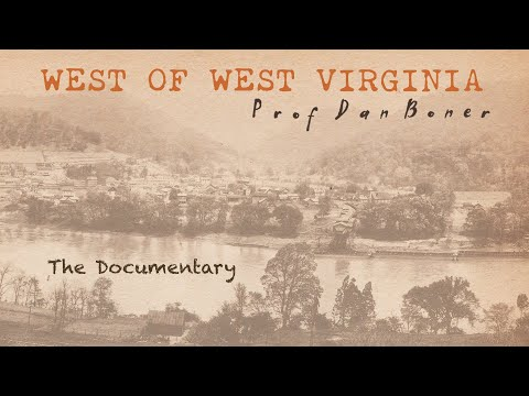 West Of West Virginia - Full Documentary