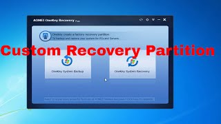 Aomei OneKey Free Edition | Custom Recovery Partition