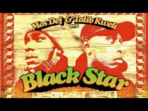 Blackstar  'Mos Def & Talib Kweli Are Black Star' Full Album 1998