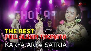 FULL ALBUM THONATA 9 LAGU KARYA ARYA SATRIA