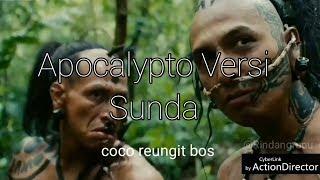 Dubbing Sunda Ngakak Apocalypto Sunda