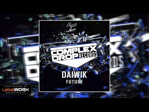 Daiwik - Future (Original Mix)