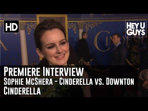 Sophie McShera Compares Cinderella to Downton Abbey