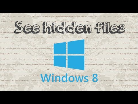 How To See Hidden Files In Windows 8 / 8.1 / 10