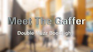 Video Meet The Gaffer #57: Double-Muzz Book Light download MP3, 3GP, MP4, WEBM, AVI, FLV Maret 2018