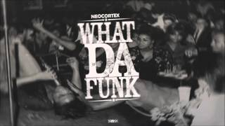 Neocortex - What Da Funk