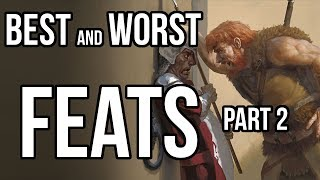 Best and Worst FEATS 5e (Part 2)