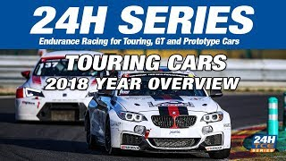 Hankook 24H SERIES 2018 Year Overview Touring Cars