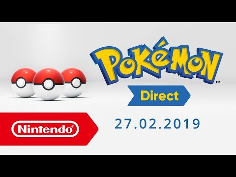 Pokémon Direct – 27.02.2019