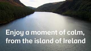 A moment of calm, from the island of Ireland | par...