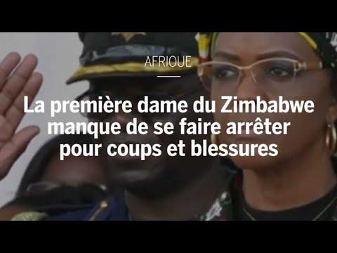 La première dame du Zimbabwe manque de se faire arrêter pour coups et blessures