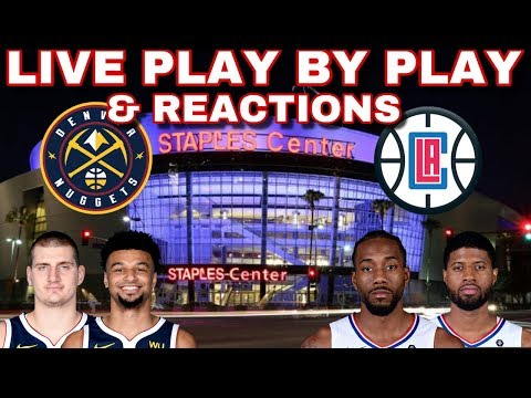 NBA STREAM : Denver Nuggets Vs Los Angeles Clippers   Live Play By Play & Reactions