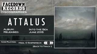 Attalus - Into the Sea - Man O Shipwreck