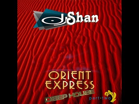 "Buddha Bar""Orient Express""Deep House Mix.Oriental Edition(part2)"