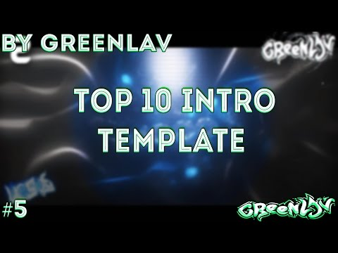 • TOP 10 INTRO TEMPLATE SVP 11 12 13 14 BY GREENLAV #5 •