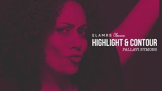 Contouring And Highlighting For Beginners | Glamrs Classics | Pallavi Symons