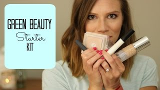 Green Beauty Starter Kit  (Organic & Natural, ALL Price Points) // Laura