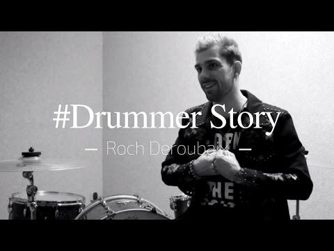 Drummer Story #2 - Roch DEROUBAIX