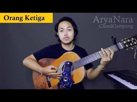 Chord Gampang (Orang Ketiga - Hivi) by Arya Nara (Tutorial)