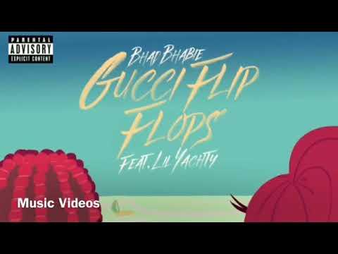 Gucci Flip Flops (Clean) Bhad Bhabie (Lil Yachty)