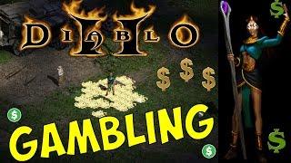 Diablo 2 LoD - Gambling for 30+ millions