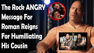 The Rock Angry Message For Roman Reigns Following WWE Clash of Champions